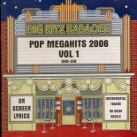 Big Hitz Karaoke: Pop Megahits 2006, Vol. 1