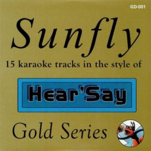 Sunfly Karaoke - Gold - Hear-s-say - gd-001 - Playbacks