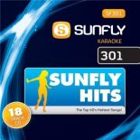 Sunfly Karaoke Hits Volume 301: Hits Of March 2011 - CD+G