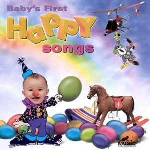 Babys First Happy Songs
