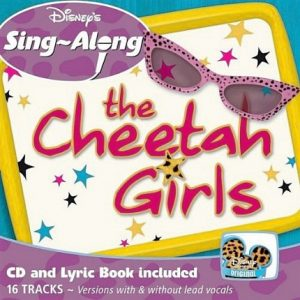 Cheetah Girls Sing a Long – Karaoke Playbacks – CD+G