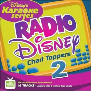 Disney's Radio Disney Chart Toppers 2 - Karaoke Playbacks