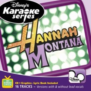Hannah Montana - Karaoke Playbacks - Disney Channel