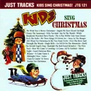 KIDS SING CHRISTMAS - Karaoke Playbacks - JTG121