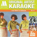 Motown Original Artist I Just Want to Celebrate - Karaoke Playbacks für Deine Sammlung