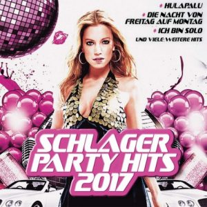 Schlager Party Hits 2017 Doppel-CD