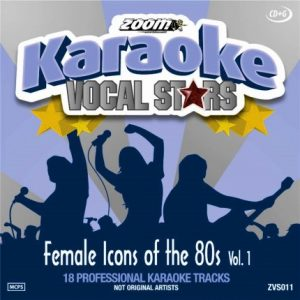 Zoom Karaoke CD+G - Female Icons Of The 80s - Vocal Stars Karaoke Series