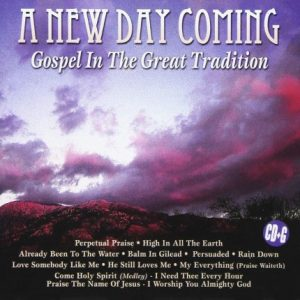 A New Day Coming - Gospel In The Great Tradition – JTG 339 - CD-Front