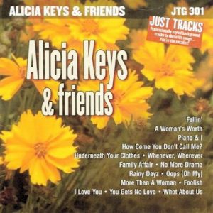 Alicia Keys Friends - Karaoke Playbacks - JTG 301
