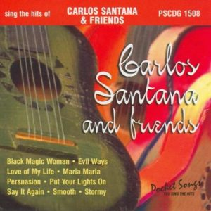 Carlos Santana & Friends - Karaoke Playbacks - PSCDG 1508 - CD-Front