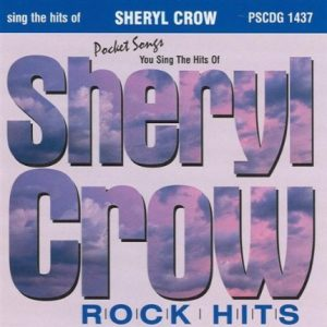 Die Hits von Sheryl Crow - Karaoke Playbacks - PSCDG 1437 - CD-Front