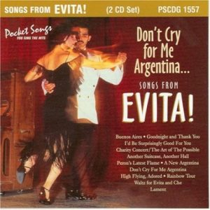 Evita - Don't Cry for me Argentina - Karaoke Playbacks - PSCDG 1557 - CD-Front