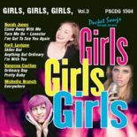 Girls, Girls, Girls - Volume 3 - Karaoke Playbacks - PSCDG 1594