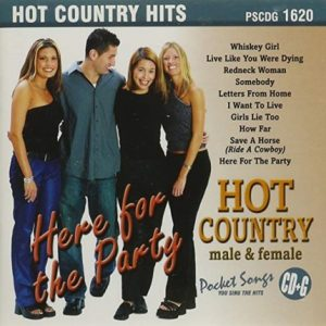 Here For The Party - Hot Country Male & Female - Karaoke Playbacks - CD-Front