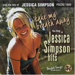 Jessica Simpson - Take My Breath - Karaoke Playbacks - PSCDG 1609