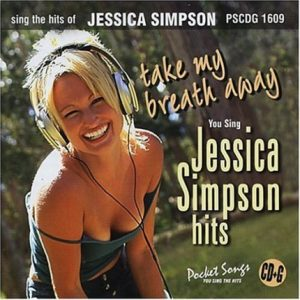Jessica Simpson - Take My Breath - Karaoke Playbacks - PSCDG 1609 - CD-Front