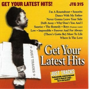 Just Tracks Karaoke Playbacks - CDG JTG315 - Get Your Latest Hits - CD-Front