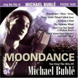 MOONDANCE - THE HITS OF MICHAEL BUBLE – KARAOKE PLAYBACKS