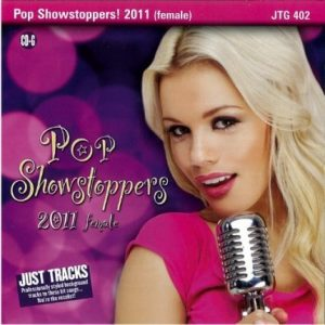 Pop Showstoppers - 2011 Female - Karaoke Playbacks - JTG 402 - CD-Front