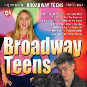 Sing The Hits of Broadway Teens - Karaoke Playbacks - PSCDG 1647 - CD-Front