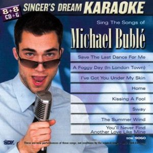 Sing the Songs of Michael Buble - Karaoke Playbacks - CD+G