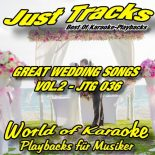 GREAT WEDDING SONGS - VOL.2 - JTG 036 – Karaoke Playbacks