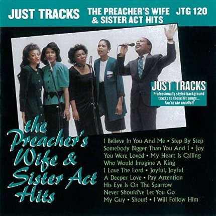 Preachers Wife - Sister Act – JTG 120 – Karaoke Playbacks - CD-Front