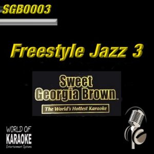 Sweet Georgia Brown - SGB0003 – Freestyle Jazz Vol.3 – Karaoke Playbacks - Album Front-