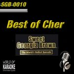 Sweet Georgia Brown - SGB0010 – Best of Cher – Top Karaoke Playbacks