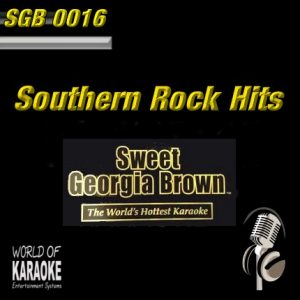 Sweet Georgia Brown - SGB0016 – Southern Rock Hits – Karaoke Playbacks - Album-Front