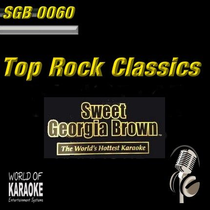 Sweet Georgia Brown - SGB0060 – Rock Classics – Karaoke Playbacks - Album-Front-